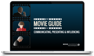 The Movie Guide to Communicating, Presenting & Influencing
